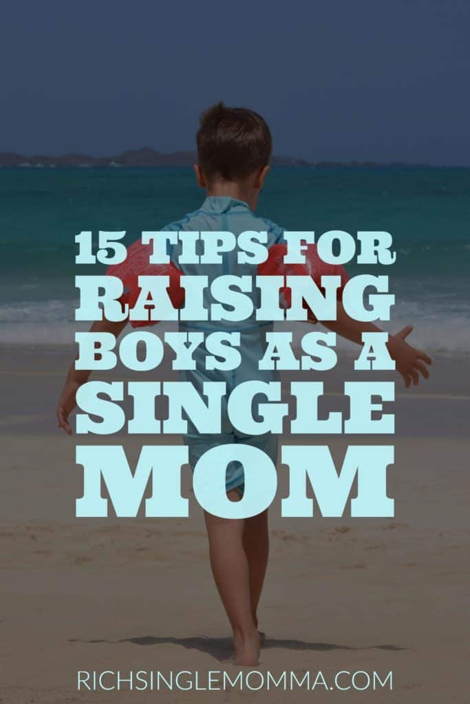 15 Tips for raising boys as a single mom