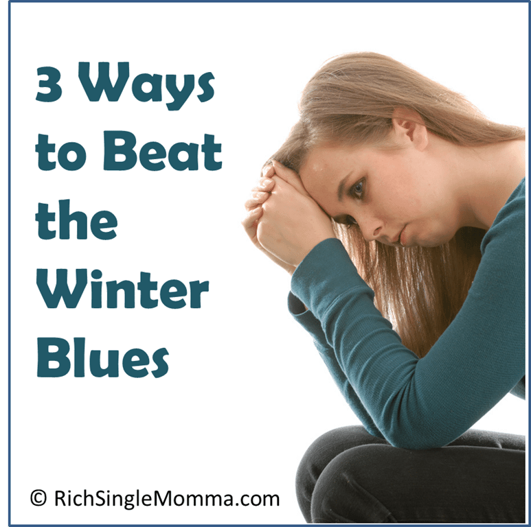 3 Ways Single Moms Can Beat Winter Blues