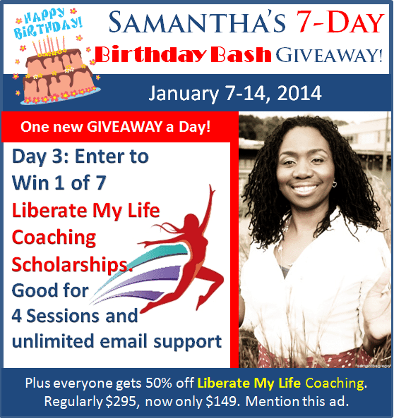 Day 3 – Samantha's Birthday Bash Giveaway: 7 Coaching Scholarships