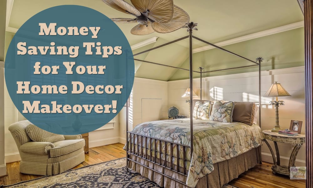 Money Saving Tips for Your Home Decor Makeover!