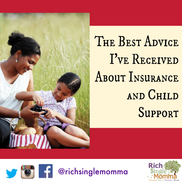The Best Advice I've Received About Insurance and Child Support