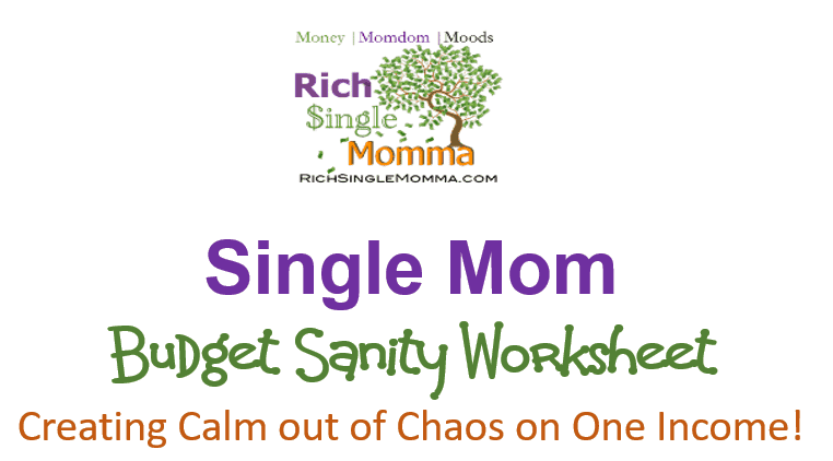 Single Mom budget sanity worksheet single mom freebies