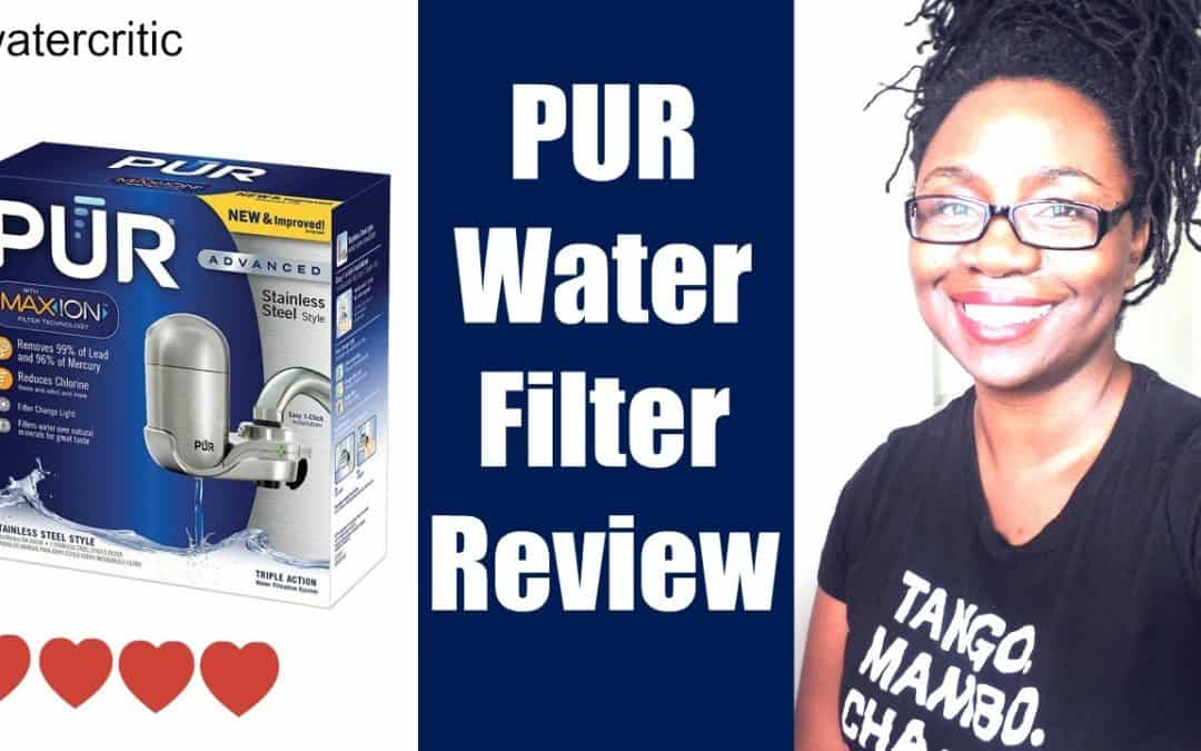 Save Money on Drinking Water | PUR Review