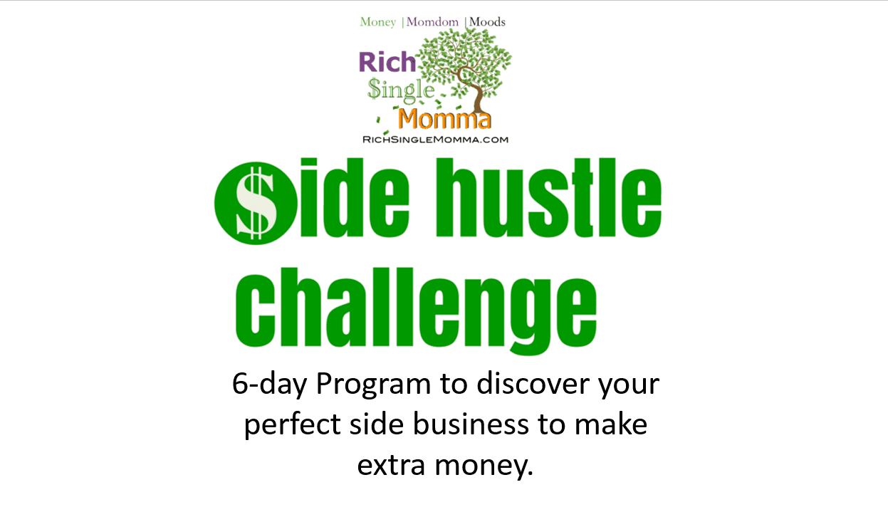 Side Hustle Challenge single mom freebies