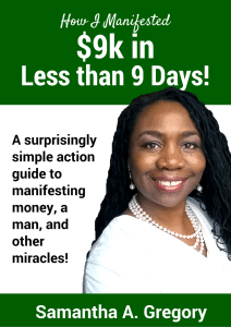 How I Manifested 9k in 9 Days