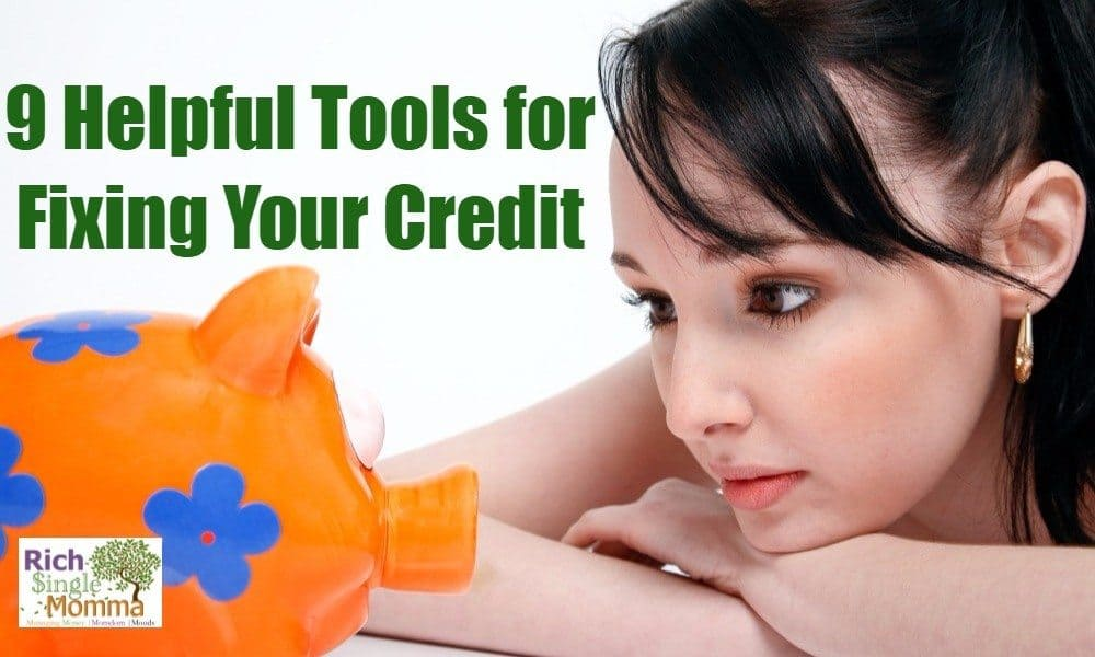 9 Helpful Tools for Fixing Your Credit