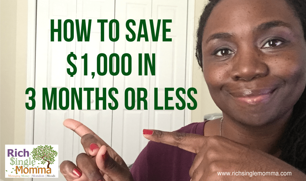 Save $1,000 in 3 Months or Less
