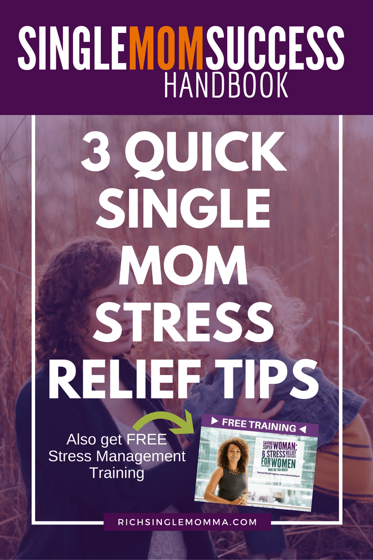 3-quick-single-mom-stress-relief-tipspinterest