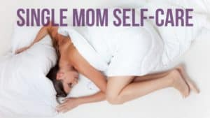 single mom self care