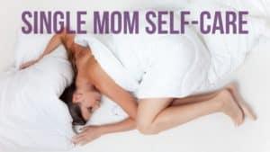 single mom self care