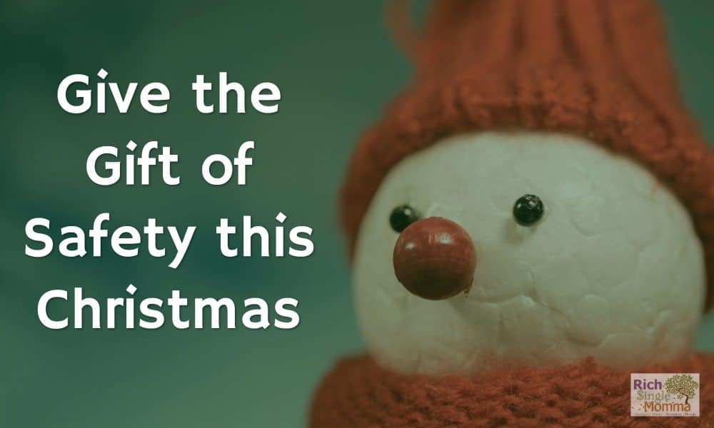 Give the Gift of Safety this Christmas