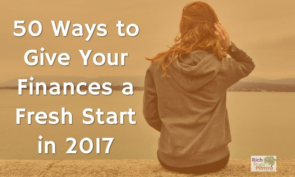 50 Ways to Give Your Finances a Fresh Start in 2017