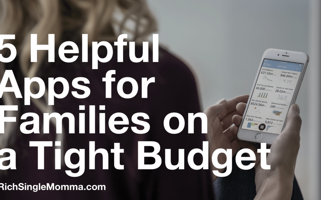 5 Helpful Apps for Families on a Tight Budget