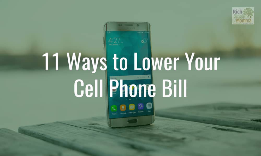 11 Ways to Lower Your Cell Phone Bill