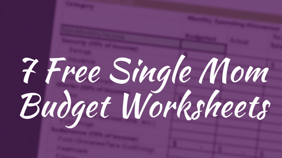 7 Free Single Mom Budget Worksheets