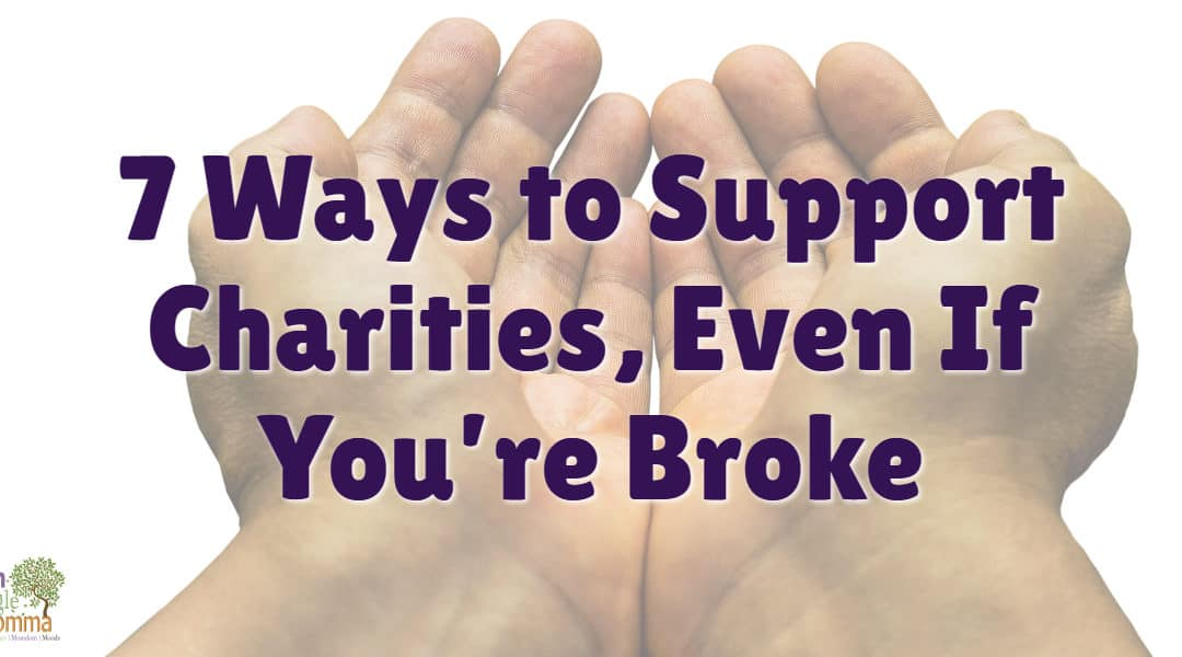 7 Ways to Support Charities, Even If You're Broke