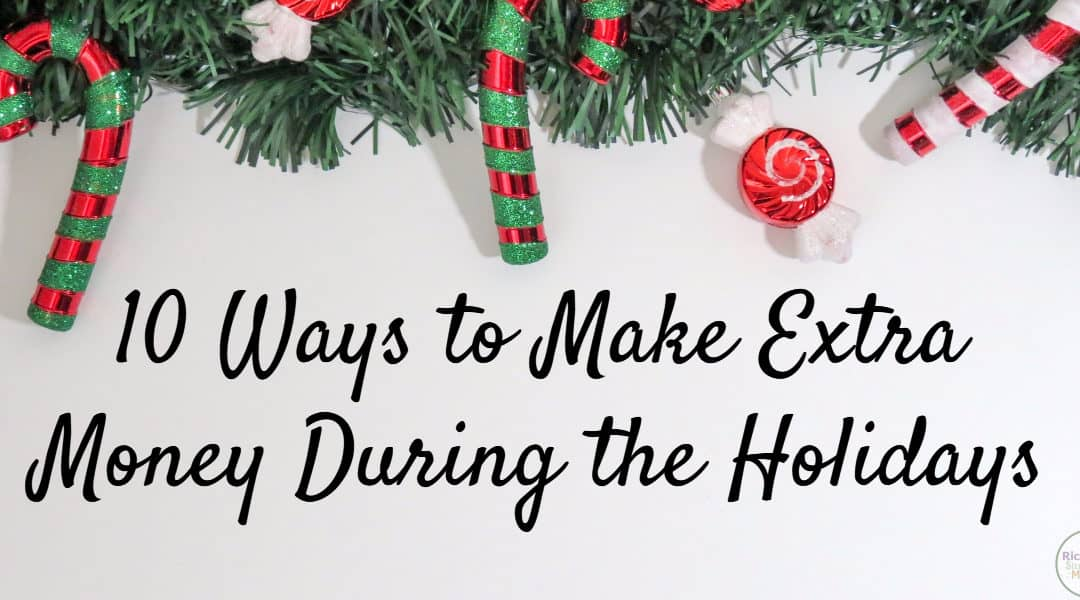 10 Ways to Make Extra Money During the Holidays